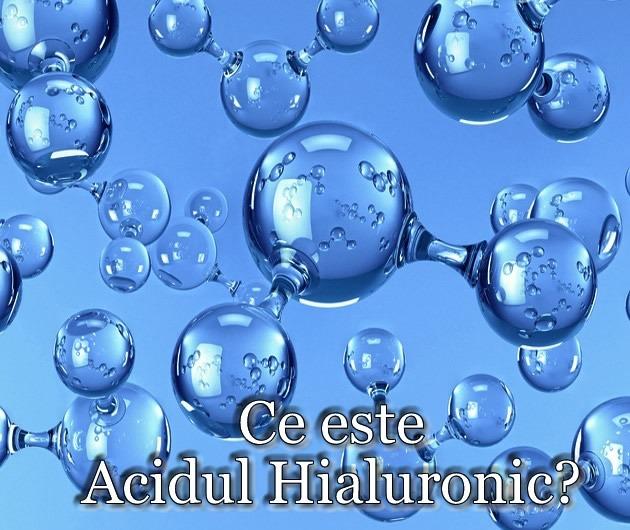 Ce este Acidul Hialuronic