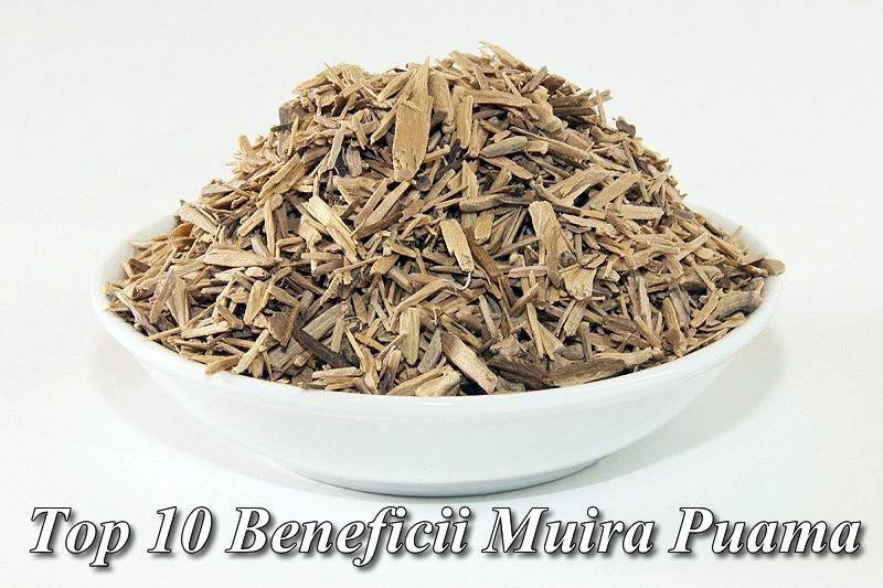 Top 10 Beneficii Muira Puama