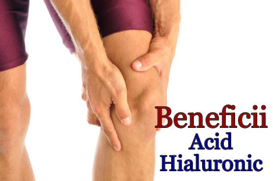 Acid Hialuronic Beneficii