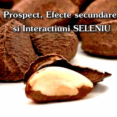 efecte secundare seleniu